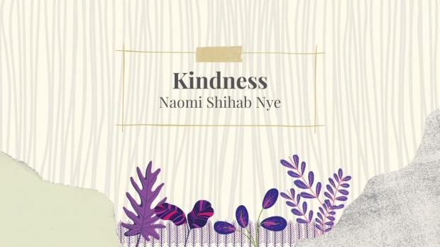Kindness - by Naomi Shihab Nye