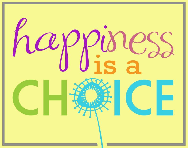 25 Choices That Lead To Happiness Kindspring